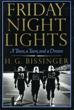 Friday Night Lights A Town, A Team, And A Dream Wikipedia