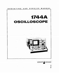 Hp 1744a Oscilloscope Operators And Service Guide Service