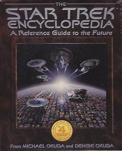 The Star Trek Encyclopedia: A Reference Guide to the ...