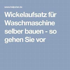 Wickelaufsatz Waschmaschine Selber Bauen : die besten 25 wickelkommode selber bauen ideen nur auf ~ Heinz-duthel.com Haus und Dekorationen
