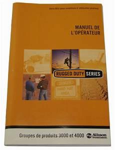 Owners Manual For Allison Transmissions 3000  U0026 4000 Model