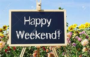 Happy Weekend De : 103 best images about tgif we love weekends on pinterest ~ Eleganceandgraceweddings.com Haus und Dekorationen