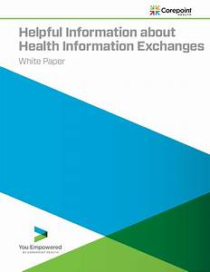 Helpful Information About Health Information Exchanges (HIEs)