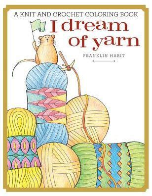 dream  yarn  knit  crochet coloring book