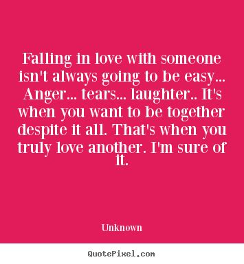 Love Isnt Easy Quotes