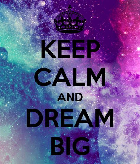 calm  dream big poster sofia  calm  matic