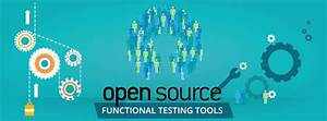 Open Source Functional Testing Tools – Part 2 | Blogs on ...