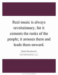 Real music is a... Real Musicians Quotes