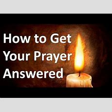 How To Get Your Prayer Answered? Youtube