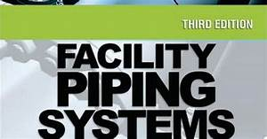 To Download Facility Piping Systems Handbook For