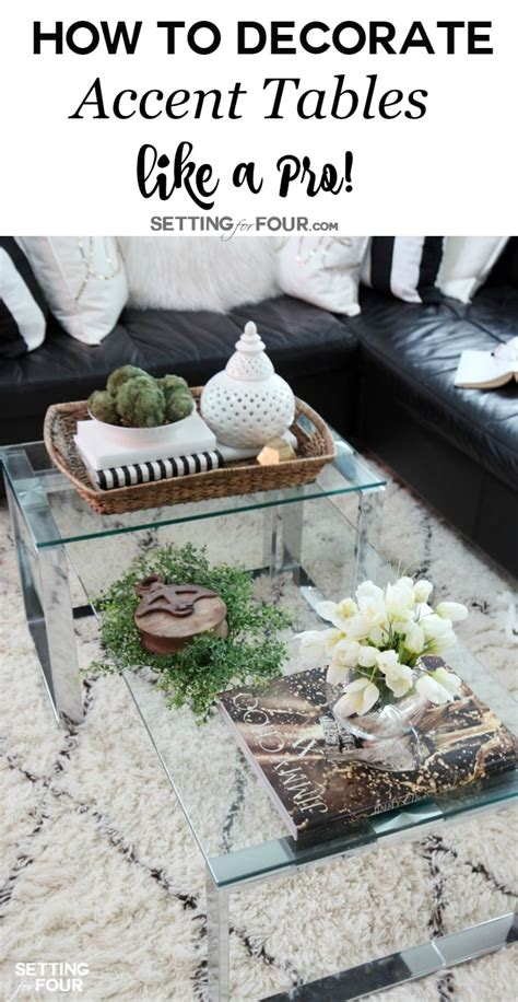 how to decorate end tables 5 tips to decorate accent tables like a pro setting for