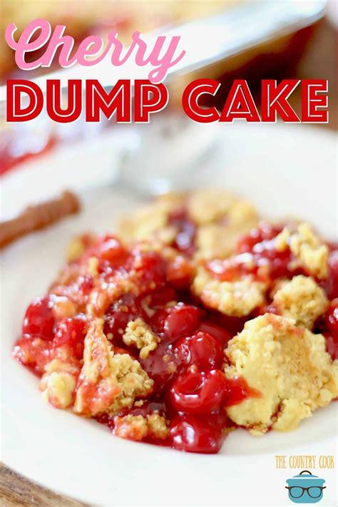 easy cherry dump cake recipe dump cake recipes food