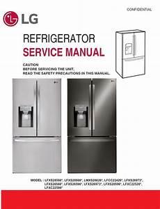 Lg Lfxc22526s Lfxc22526d Refrigerator Service Manual And