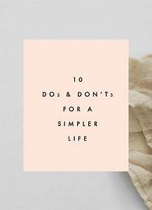 Minimalistisch Leben Tipps : 10 dos and don 39 ts for a simpler life simple life pinterest bewusst leben minimalismus and ~ Buech-reservation.com Haus und Dekorationen