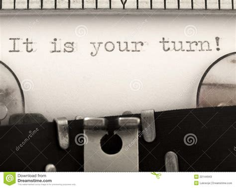 It Is Your Turn Stock Photos  Image 22144943