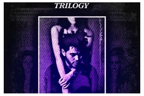 trilogy the weeknd album free download