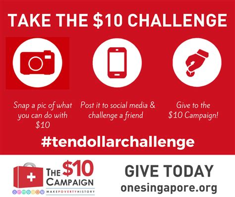 Take The $10 Challenge To End Poverty  One Singapore
