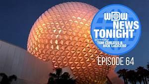 WDW News Tonight – Season 2 – Episode 64