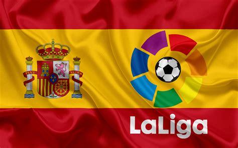 Download wallpapers La Liga, emblem, logo, Spain, flag of ...