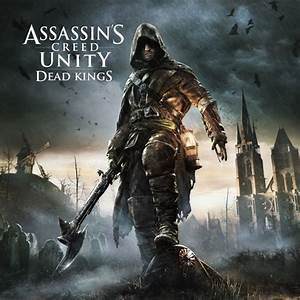 Assassin's Creed: Unity - Dead Kings for PlayStation 4 ...