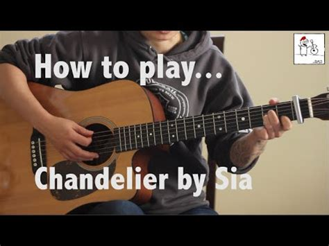 how to play chandelier sia on guitar jen trani