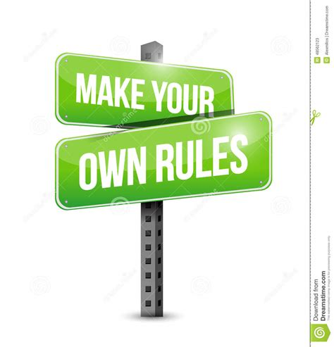 Make Your Own Rules Street Sign Stock Illustration