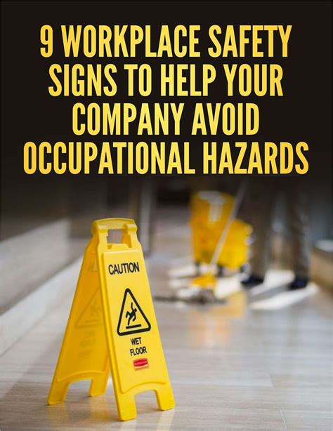 9 Workplace Safety Signs to Help Your Company Avoid ...