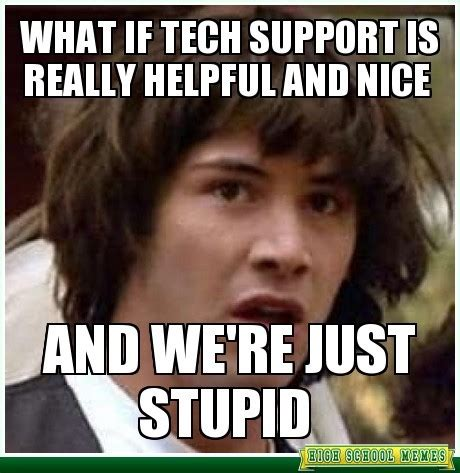 It Support Meme - image gallery help desk meme