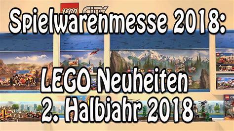 neue lego sets 2018 lego neuheiten 2 halbjahr 2018 spielwarenmesse n 252 rnberg