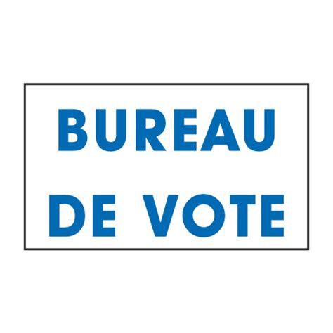 bureau de vote tours vente panneaux de signalisation pour bureaux de vote
