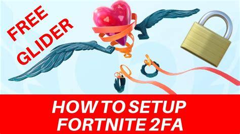 setup fortnite fa    heartspan glider