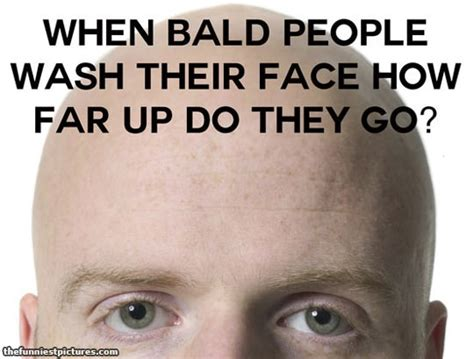 Shaved Head Meme - bald head funny quotes quotesgram