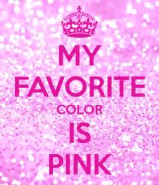 My Favorite Color Pink