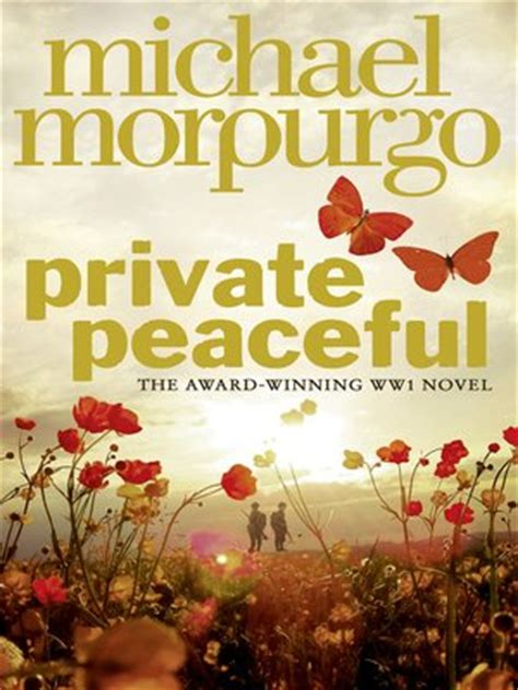 Private Peaceful by Michael Morpurgo · OverDrive: eBooks ...