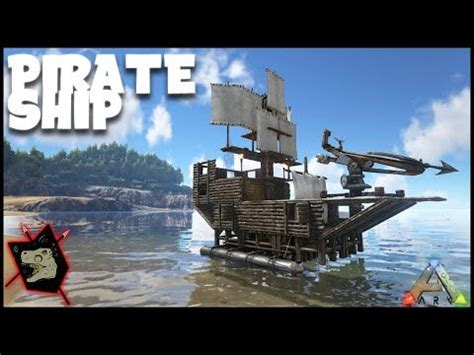 Ark Large Boat by Ark Survival Evolved Gameplay 55 Pirate Ship Design Aka