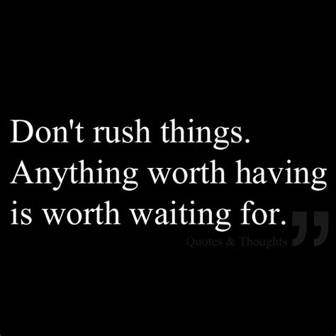 Things Worth Having Quotes
