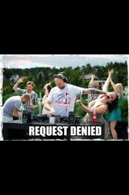 Denied Meme - request denied on tumblr