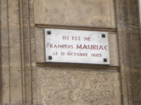 file plaque la maison natale de fran 231 ois mauriac 86 rue du pas georges bordeaux jpg