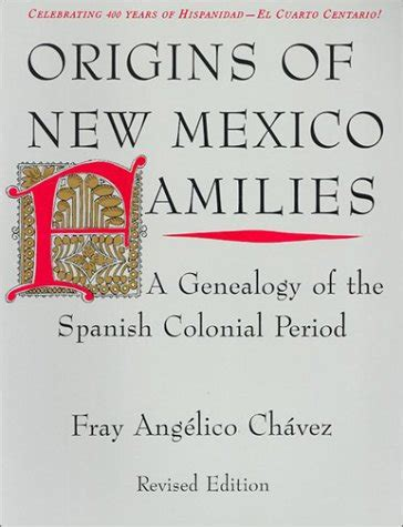 origins   mexico families  genealogy   spanish