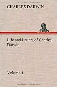 life and letters of charles darwin volume 1 charles With life and letters of charles darwin