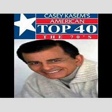 Casey Kasem  American Top 40 The 70's 1 Youtube