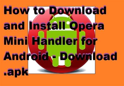 download opera mini 8 for android