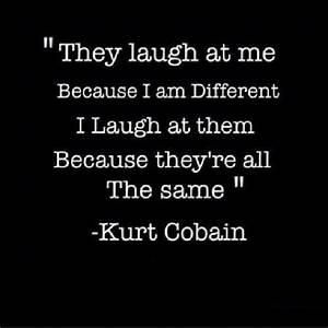 7 Crazy Kurt Co... Nirvana Friend Quotes