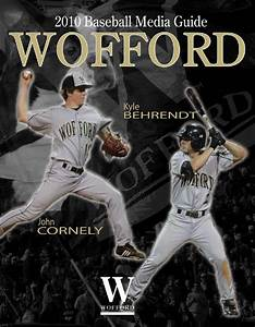 2010 Wofford Baseball Media Guide by Wofford Athletics - Issuu