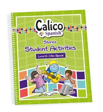 Student Activities Level A  Calico Spanish