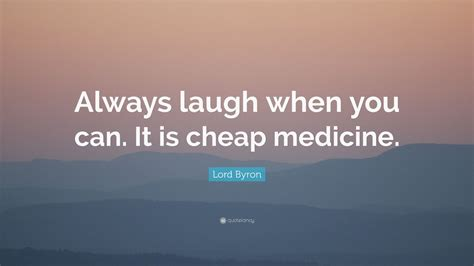 lord byron quote  laugh      cheap