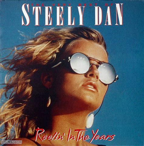 steely dan best of steely dan the best of steely dan reelin in the