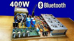 How To Make Power Audio Amplifier 400 Watt With Bluetooth Using Transistors 2n3055 And Mj2955