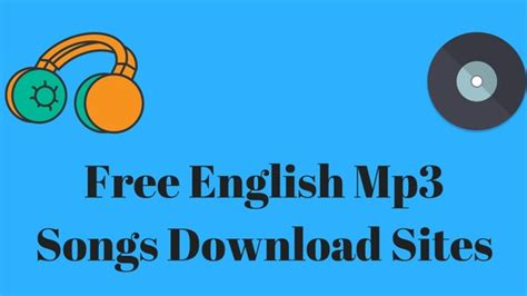 13 Best English Songs Free Download Sites In 2018