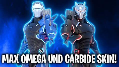 Max Omega Und Carbide Skins! 🔥